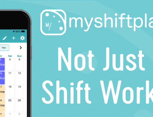 MyShiftPlanner – Not just for Shift Workers!